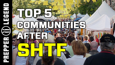 Top 5 Communities after SHTF