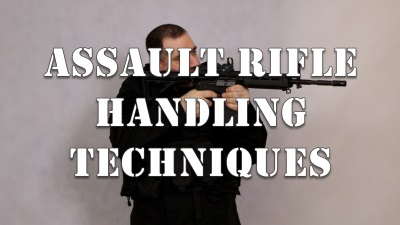 Assault Rifle Handling Techniques