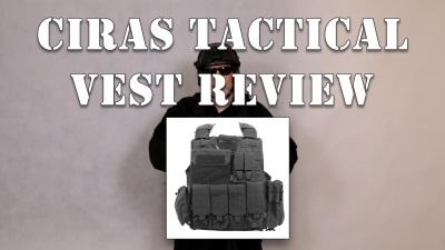 CIRAS Tactical Vest Review