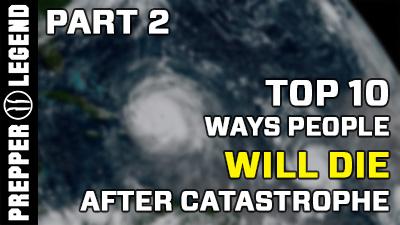 Top 10 Ways People DIE After Catastrophe 2